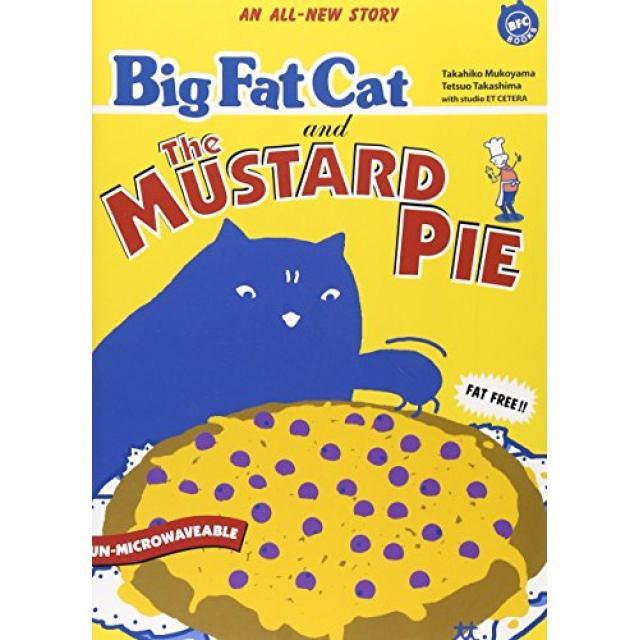 Big Fat Cat and The Mustard Pie(BFC BOOKS).jpg